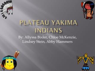 Plateau Yakima Indians