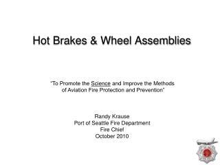 Hot Brakes & Wheel Assemblies