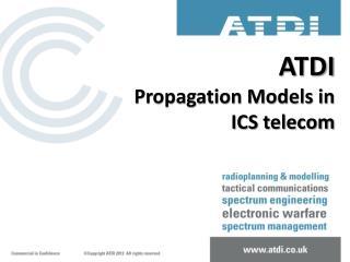 ATDI Propagation Models in ICS  telecom