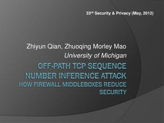 Off-Path TCP Sequence Number Inference Attack How Firewall Middleboxes Reduce Security