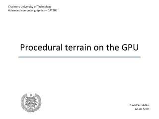 Procedural  terrain  on the GPU