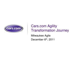 Cars.com Agility Transformation Journey