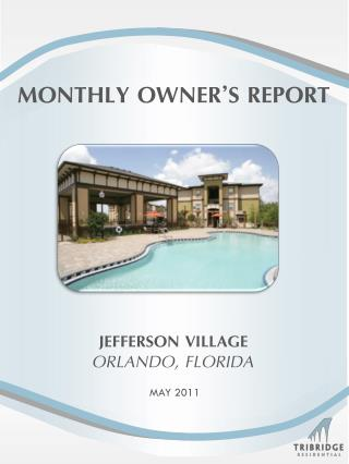MONTHLY OWNER�S REPORT
