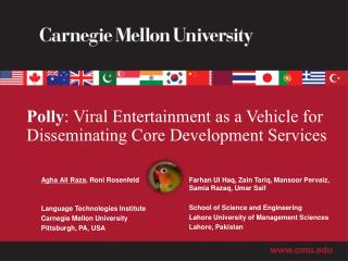Polly : Viral  Entertainment as a Vehicle for Disseminating Core Development Services