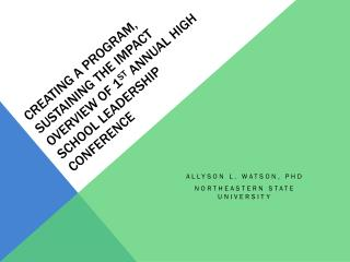 Allyson L. Watson, PhD Northeastern State University