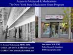 Access to Medicaid  Medications The New York State Medication Grant Program