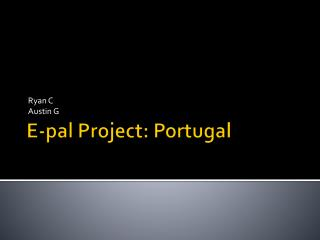 E-pal  Project: Portugal