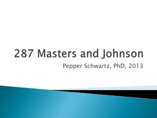 287 Masters and Johnson