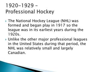 1920-1929 –  Professional Hockey