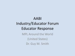 AABI Industry/Educator Forum Educator Response