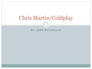 Chris Martin/Coldplay