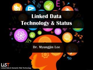 Linked Data Technology & Status
