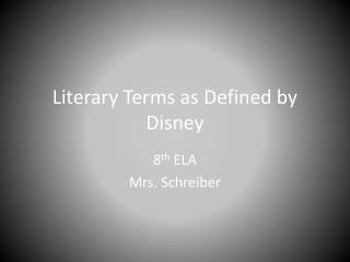 Literary Terms as Defined by Disney