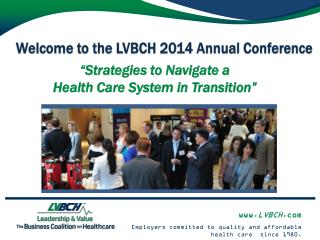 Welcome to the LVBCH 2014 Annual Conference