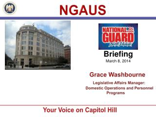 Grace Washbourne Legislative Affairs Manager:         Domestic Operations and Personnel Programs
