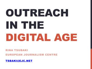 OUTREACH IN THE  DIGITAL AGE