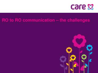 RO to RO communication – the challenges