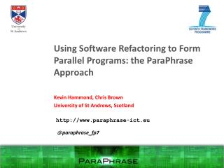 Using Software  Refactoring  to Form Parallel Programs: the  ParaPhrase  Approach