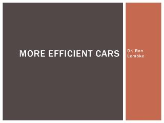 More efficient Cars