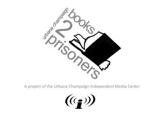 A project of the Urbana Champaign Independent Media Center