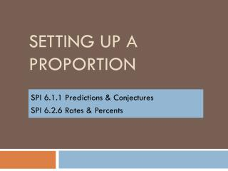 Setting Up a Proportion