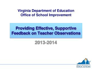 Providing Effective, Supportive Feedback on Teacher Observations