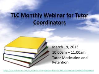 TLC Monthly Webinar for Tutor Coordinators