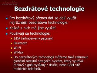 Bezdr�tov� technologie
