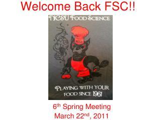 Welcome Back FSC!!