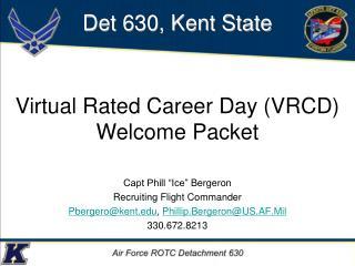 "Capt Phill ""Ice""  Bergeron Recruiting  Flight  Commander"