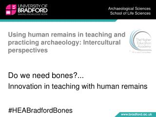 Using human remains in teaching and practicing archaeology: Intercultural perspectives