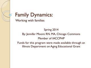 Family Dynamics: