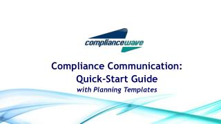 Compliance Communication:  Quick-Start Guide  with Planning Templates