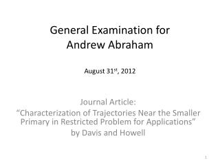 General Examination for Andrew Abraham August 31 st , 2012
