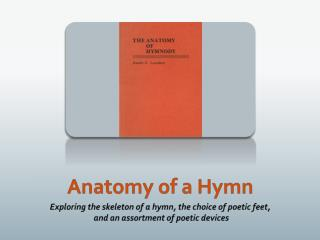 Anatomy of a Hymn