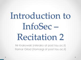 Introduction to InfoSec – Recitation 2