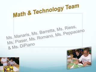 Math & Technology Team