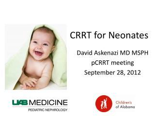 CRRT for  Neonates