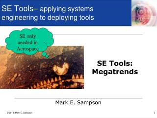 SE Tools–  applying systems engineering  to deploying  tools