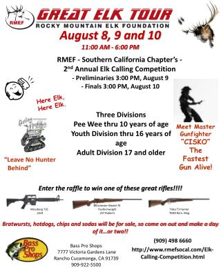 (909) 498 6660 http ://www.rmefsocal.com/Elk-Calling-Competition.html