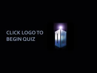 CLICK LOGO TO BEGIN QUIZ