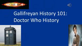 Gallifreyan  History 101: Doctor Who History