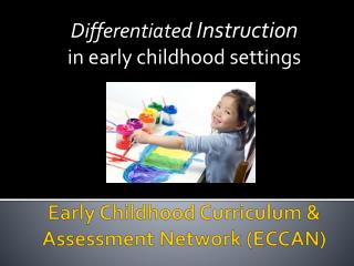 Early Childhood Curriculum & Assessment Network (ECCAN)