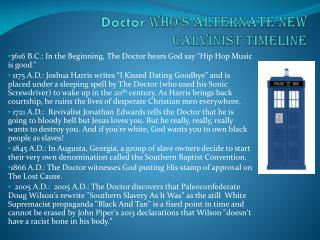 Doctor  Who's  AlternatE  New Calvinist Timeline
