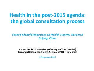 Health  in the post-2015 agenda:  the global consultation process