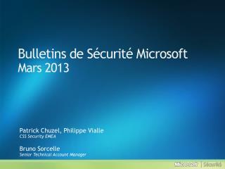 Bulletins de Sécurité Microsoft Mars  2013