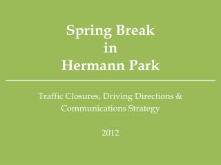 Spring Break in  Hermann Park