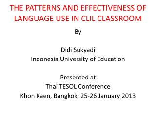 THE  PATTERNS AND EFFECTIVENESS OF LANGUAGE USE IN CLIL CLASSROOM