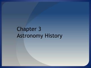Chapter 3 Astronomy History