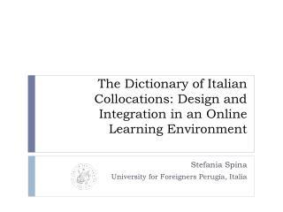 Stefania Spina  University for Foreigners  Perugia, Italia